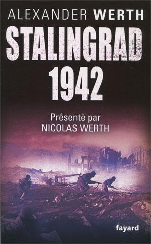 Stalingrad 1942 (Le regard d'un journaliste) (Alexander Werth)