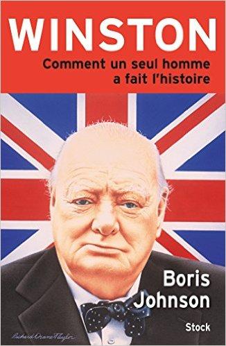 Winston (Comment un seul homme a fait l'Histoire) (Boris Johnson)