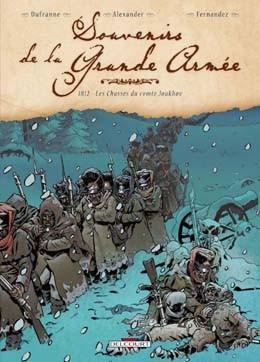 Souvenirs de la Grande Armée (Tome 4 : 1812 - Les Chasses du comte Joukhov) (Dufranne, Alexander, Fernandez)