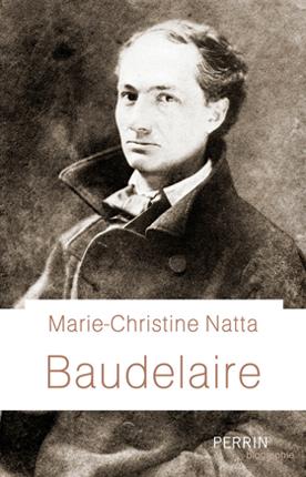 Baudelaire (Biographie) (Marie-Christine Natta)
