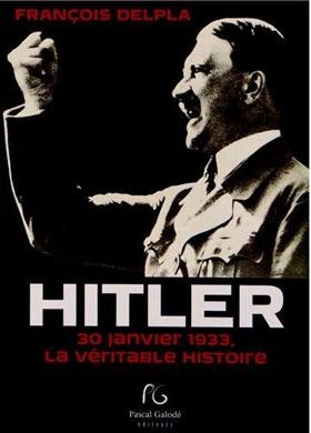 Hitler (30 janvier 1933, la véritable histoire) (François Delpla)