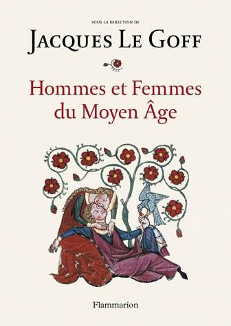 Hommes et femmes du Moyen Âge (Jacques Le Goff)