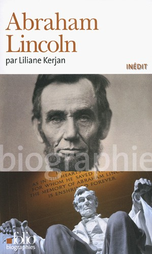 Abraham Lincoln (<em>« Mr L. »</em>) (Liliane Kerjan)