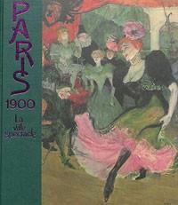 Paris 1900, La Ville spectacle (Paris)
