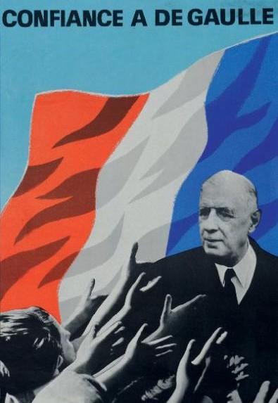 L'une des affiches de campagne du général de Gaulle face à François Mitterrand en 1965.