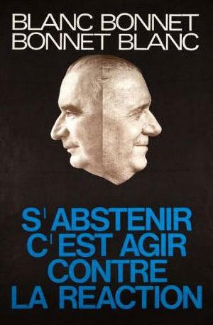 Affiche de campagne de la gauche en 1969 qui, n'accédant pas au second tour, incite au vote blanc en soulignant les  similitudes entre les deux candidats Georges Pompidou et Alain Poher.