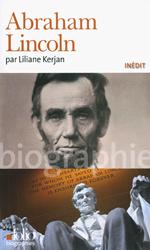Abraham Lincoln (Liliane Kerjan)